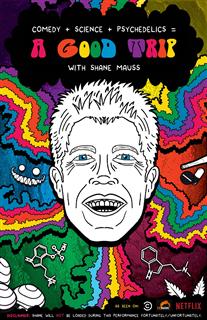 SHANE MAUSS - A GOOD TRIP TOUR