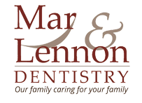 Mar & Lennon Dentistry - Our family caring for your family, in a comfortable, state of the art facility.  Let us help you make your smile beautiful!