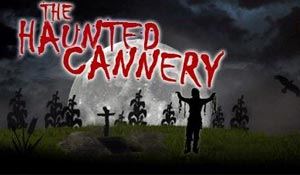 The Haunted Cannery