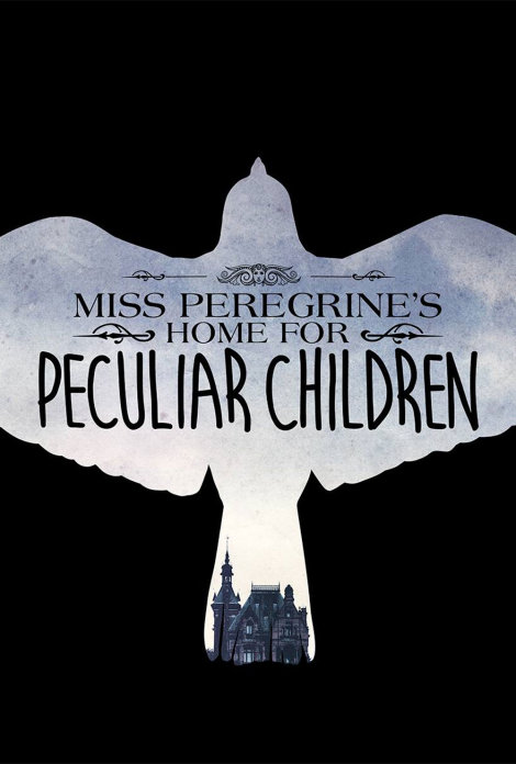 Miss Peregrine\'s Home for Peculiar Children