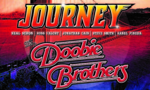 Journey and the Doobie Brother