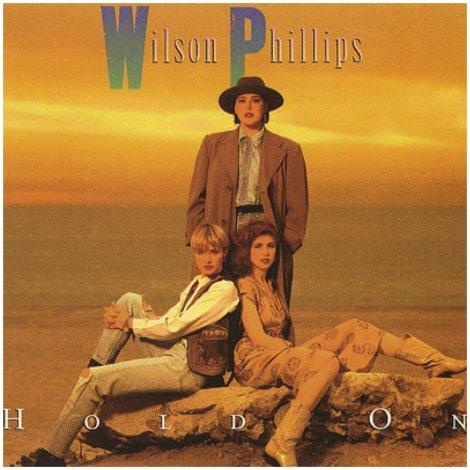wilson-phillips-hold-on