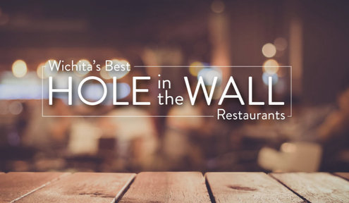 Wichita�s Best Hole in the Wall Restaurants