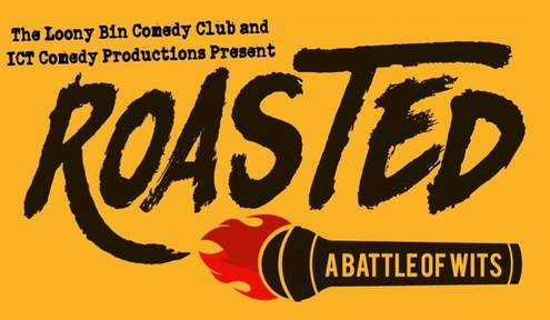 Roasted:A Battle of Wits at Loony Bin