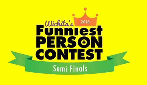 Wichita's Funniest Person Contest Semi-Finals