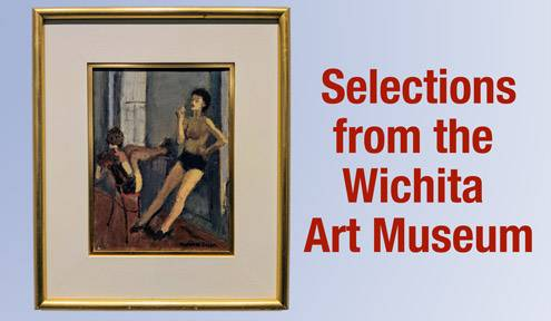 Selections from the Wichita Art Museum