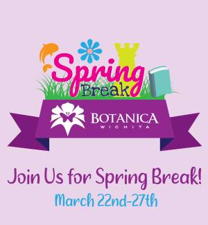 Spring Break at Botanica