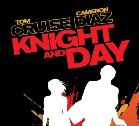 Knight and Day (2010 Movie)