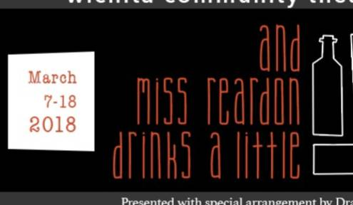 "WCT Presents ""And Miss Reardon Drinks a Little"""