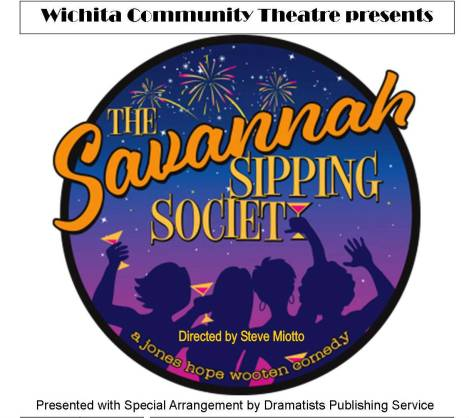 Wichita Community Theatre Savannah Sipping Society