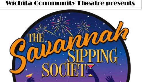 "Wichita Community Theatre Presents ""The Savannah Sipping Society"" July 18-29"