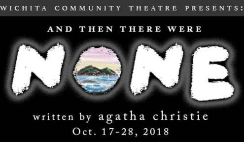 "Wichita Community Theatre Presents Agatha Christie's ""And Then There Were None"""